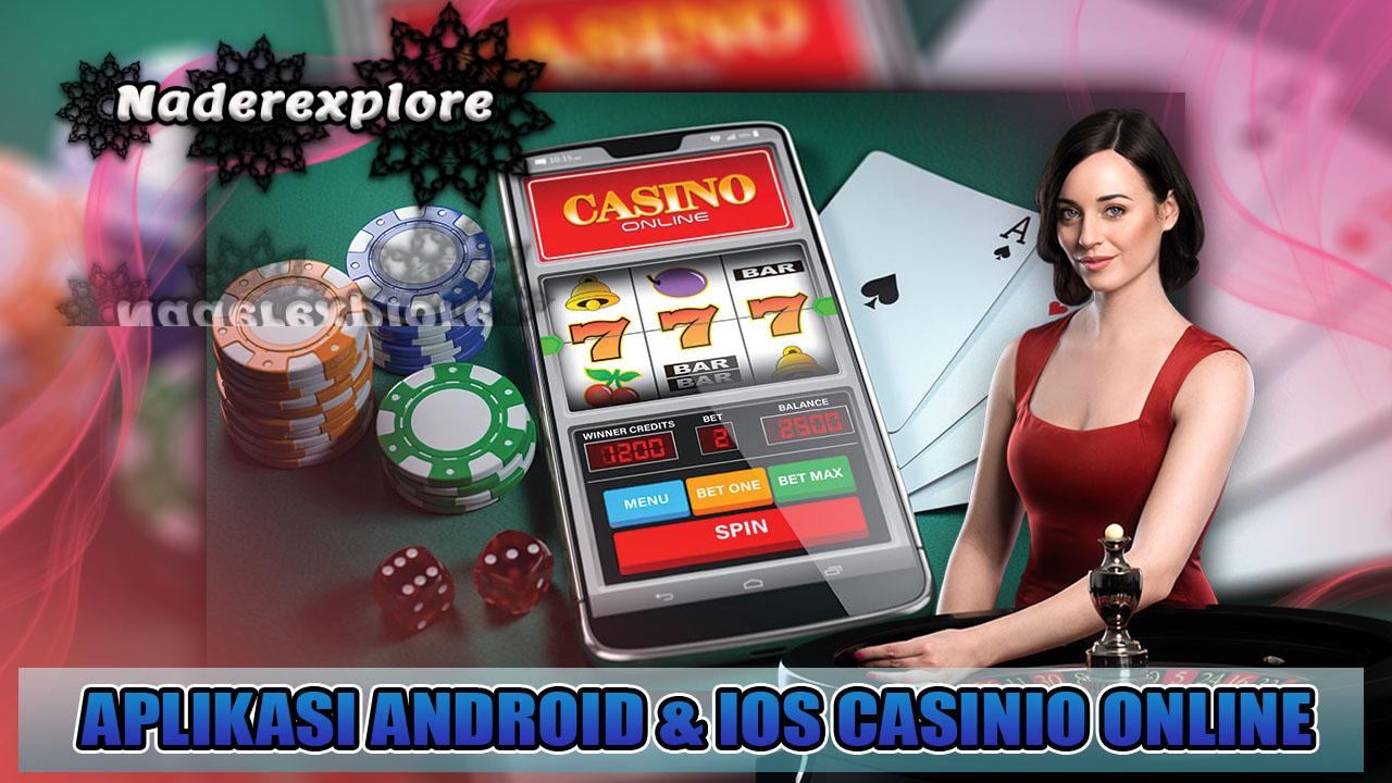 Aplikasi Android dan iOS Casino Online
