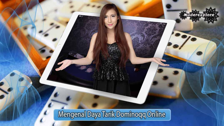 Main Dominoqq Online Sangat Menyenangkan